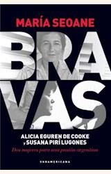 Papel BRAVAS, ALICIA EGUREN DE COOKE Y SUSANA PIRI LUGONES