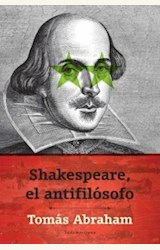 Papel SHAKESPEARE, EL ANTIFILOSOFO