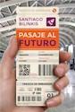 Libro Pasaje Al Futuro