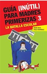 Papel GUIA (INUTIL) PARA MADRES PRIMERIZAS 3
