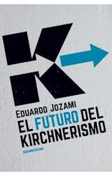 E-book El futuro del kirchnerismo