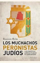 Papel LOS MUCHACHOS PERONISTAS JUDIOS