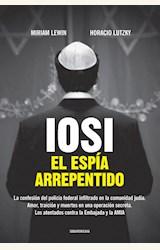 Papel IOSI, EL ESPIA ARREPENTIDO