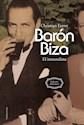 Libro Baron Biza. El Inmoralista (Ed Corregida)