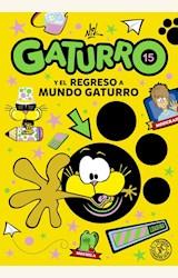 Papel GATURRO 15 Y EL REGRESO A MUNDO GATURRO