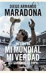 Papel MEXICO 86, MI MUNDIAL MI VERDAD