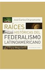E-book Raíces históricas del federalismo latinoamericano