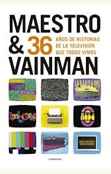 Papel 36 AÑOS DE HISTORIAS DE LA TELEVISION QUE TODOS VIMOS