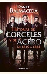 Papel HISTORIAS DE CORCELES Y DE ACERO. DE 1810 A 1824