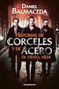 Libro Historias De Corceles Y De Acero
