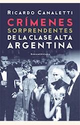 Papel CRÍMENES SORPRENDENTES DE LA CLASE ALTA ARGENTINA