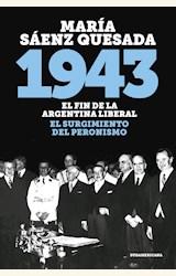Papel 1943 -EL FIN DE LA ARGENTINA LIBERAL. EL SURGIMIENTO DEL PERONISMO-