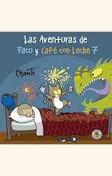 Papel AVENTURAS DE FACU Y CAFÉ CON LECHE 7, LA