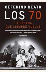 Papel 70. LA DECADA QUE SIEMPRE VUELVE, LOS