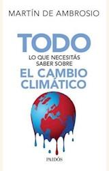 Papel TODO LO QUE NECESITAS SABER SOBRE EL CAMBIO CLIMATICO