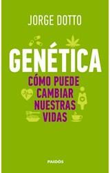 Papel GENETICA, COMO PUEDE CAMBIAR NUESTRAS VIDAS