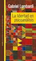 Libro La Libertad En Psicoanalisis