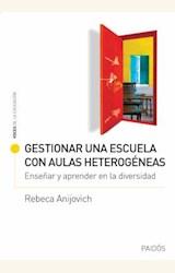 Papel GESTIONAR UNA ESCUELA CON AULAS HETEROGÉNEAS
