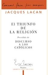 Papel TRIUNFO DE LA RELIGION, EL. PRECEDIDO DE DISCURSO A LOS CAT