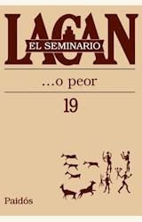 Papel SEMINARIO 19 LACAN ...O PEOR