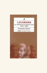 Papel LACANIANA (LOS SEMINARIOS DE J.LACAN 1953-1963)