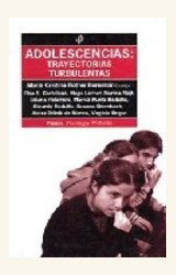 Papel ADOLESCENCIAS: TRAYECTORIAS TURBULENTAS