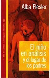 Papel EL NIÑO EN ANALISIS Y EL LUGAR DE LOS PADRES
