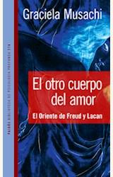 Papel EL OTRO CUERPO DEL AMOR. EL ORIENTE DE FREUD Y LACAN