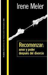 Papel RECOMENZAR: AMOR Y PODER DESPUES DEL DIVORCIO