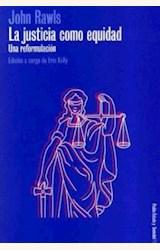 Papel JUSTICIA COMO EQUIDAD, LA. UNA REFORMULACION