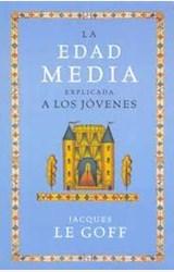Papel EDAD MEDIA, LA-EXPLICADA A  LOS JOVENES
