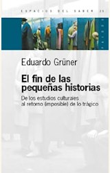 Papel FIN DE LAS PEQUEÑAS HISTORIAS, EL