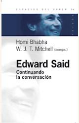 Papel EDWARD SAID. CONTINUANDO CON LA CONVERSACION
