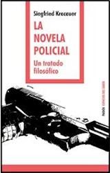 Papel LA NOVELA POLICIAL. UN TRATADO FILOSOFICO