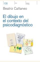 Papel EL DIBUJO EN EL CONTEXTO DEL PSICODIAGNÓSTICO