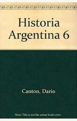 Papel HISTORIA ARGENTINA 6 (LA DEMOCRACIA CONSTITUCIONAL Y SU CRIS