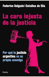 Papel LA CARA INJUSTA DE LA JUSTICIA