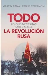 Papel TODO LO QUE NECESITAS SABER SOBRE LA REVOLUCION RUSA