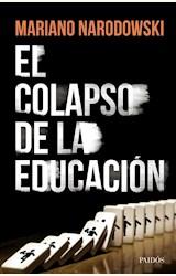 Papel EL COLAPSO DE LA EDUCACIÓN