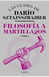 Papel FILOSOFÍA A MARTILLAZOS. TOMO1