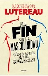 Papel EL FIN DE LA MASCULINIDAD
