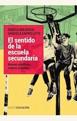 Papel EL SENTIDO DE LA ESCUELA SECUNDARIA