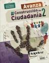 Libro Construccion De La Ciudadania 2 Avanza