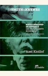 Papel DE SMITH A KEYNES. SIETE LECCIONES DE HISTORIA