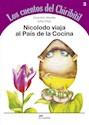 Libro 3. Nicolodo Viaja Al Pais De La Cocina Los Cuentos Del Chiribitil