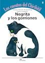 Libro 5. Negrita Y Los Gorriones Loscuentos Del Chiribitil