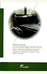 Papel LA ECONOMIA POLITICA DEL NEOLIBERALISMO