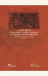 Papel A MEDIO SIGLO DE FORMAS LOGICAS REALIDAD Y SIGNIFICADO DE THOMAS MORO SIMPSON