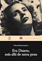 Libro Eva Duarte  Mas Alla De Tanta Pena