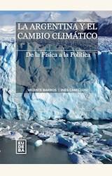Papel LA ARGENTINA Y EL CAMBIO CLIMATICO